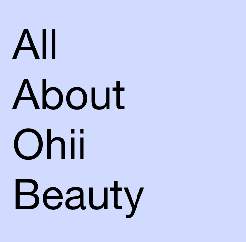 Ohii Beauty Review